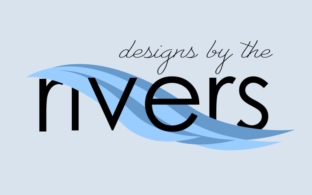 Designs by the Rivers
